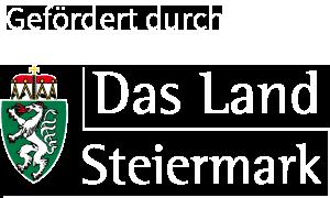 Gefördert durch Das Land Steiermark